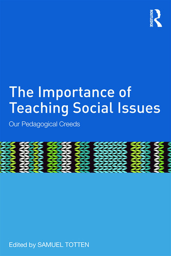 The Importance of Teaching Social Issues Our Pedagogical Creeds book cover