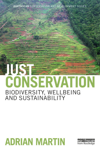 Just Conservation Biodiversity, Wellbeing and Sustainability book cover