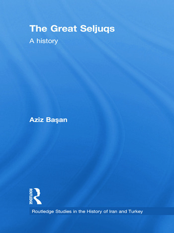 The Great Seljuqs A History book cover