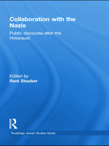 Collaboration with the Nazis Public Discourse after the Holocaust book cover