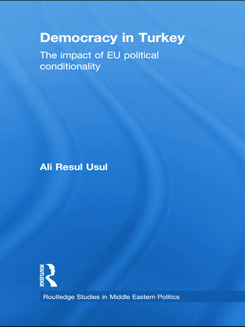 Democracy in Turkey The Impact of EU Political Conditionality book cover