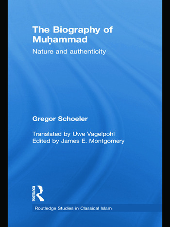 The Biography of Muhammad Nature and Authenticity book cover
