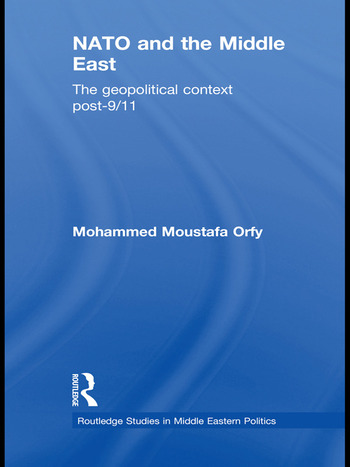 NATO and the Middle East The Geopolitical Context Post-9/11 book cover