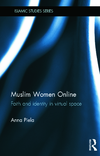 Muslim Women Online Faith and Identity in Virtual Space book cover