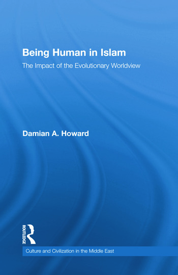 Being Human in Islam The Impact of the Evolutionary Worldview book cover