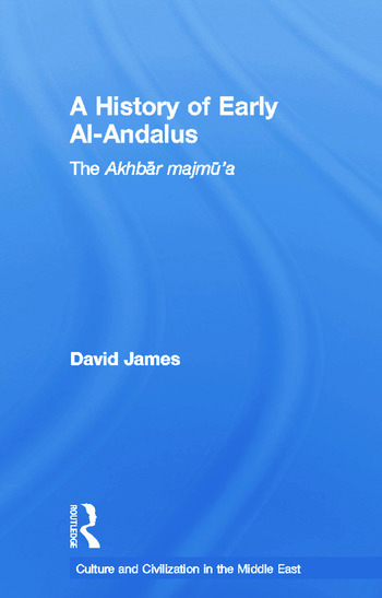 A History of Early Al-Andalus The Akhbar Majmu'a book cover