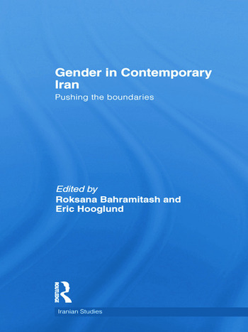 Gender in Contemporary Iran Pushing the Boundaries book cover