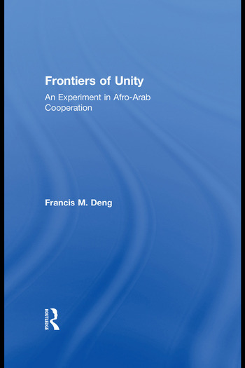 Frontiers Of Unity An Experiment in Afro-Arab Cooperation book cover