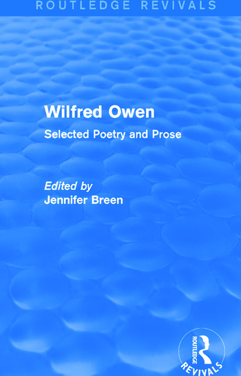 Wilfred Owen (Routledge Revivals) Selected Poetry and Prose book cover