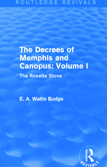 The Decrees of Memphis and Canopus: Vol. I (Routledge Revivals) The Rosetta Stone book cover