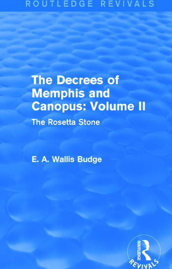 The Decrees of Memphis and Canopus: Vol. II (Routledge Revivals) The Rosetta Stone book cover