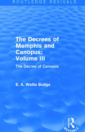 The Decrees of Memphis and Canopus: Vol. III (Routledge Revivals) The Decree of Canopus book cover