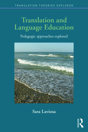 Translation and Language Education Pedagogic Approaches Explored book cover