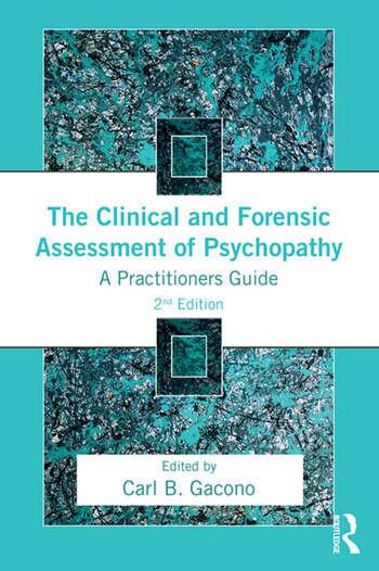 The Clinical and Forensic Assessment of Psychopathy A Practitioner's Guide book cover