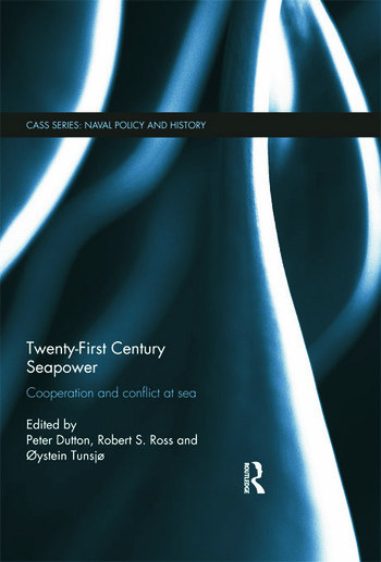 Twenty-First Century Seapower Cooperation and Conflict at Sea book cover