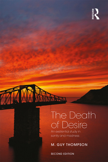 The Death of Desire An Existential Study in Sanity and Madness book cover