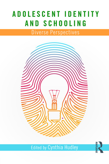 Adolescent Identity and Schooling Diverse Perspectives book cover