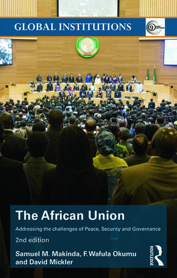The African Union Addressing the challenges of peace, security, and governance book cover