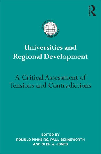 Universities and Regional Development A Critical Assessment of Tensions and Contradictions book cover