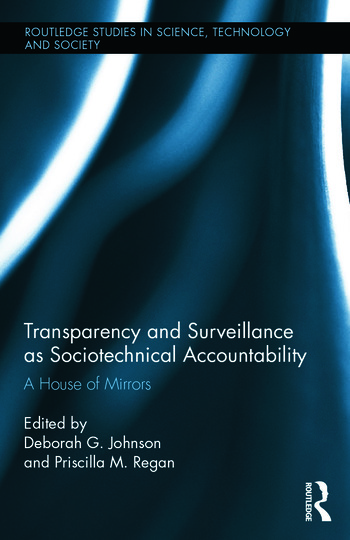 Transparency and Surveillance as Sociotechnical Accountability A House of Mirrors book cover