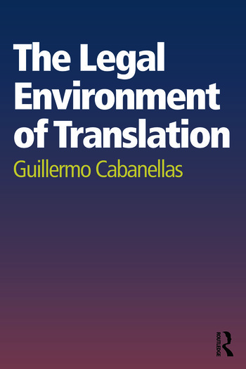 The Legal Environment of Translation book cover