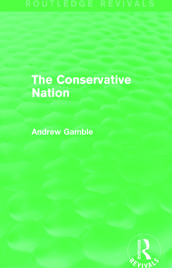 The Conservative Nation (Routledge Revivals) book cover