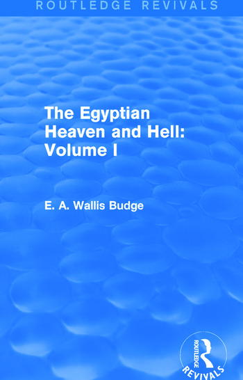 The Egyptian Heaven and Hell: Volume I (Routledge Revivals) book cover