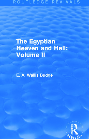 The Egyptian Heaven and Hell: Volume II (Routledge Revivals) book cover