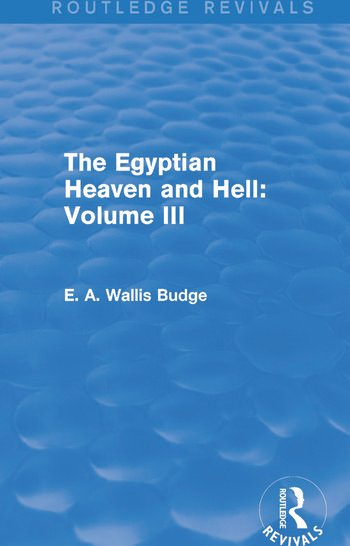 The Egyptian Heaven and Hell: Volume III (Routledge Revivals) book cover