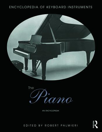 The Piano An Encyclopedia book cover
