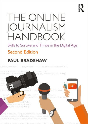 The Online Journalism Handbook Skills to Survive and Thrive in the Digital Age book cover