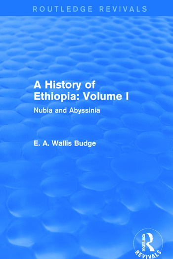 A History of Ethiopia: Volume I (Routledge Revivals) Nubia and Abyssinia book cover