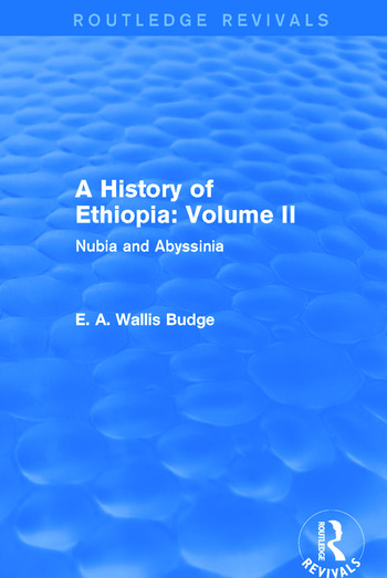 A History of Ethiopia: Volume II (Routledge Revivals) Nubia and Abyssinia book cover
