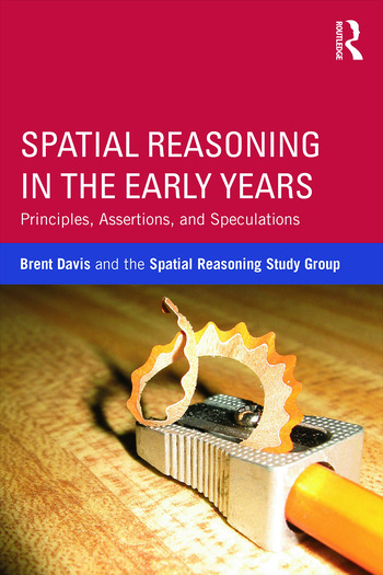 Spatial Reasoning in the Early Years Principles, Assertions, and Speculations book cover
