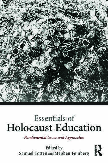 Essentials of Holocaust Education Fundamental Issues and Approaches book cover