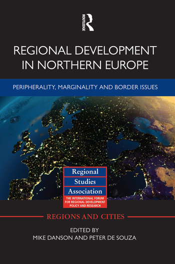 Regional Development in Northern Europe Peripherality, Marginality and Border Issues book cover