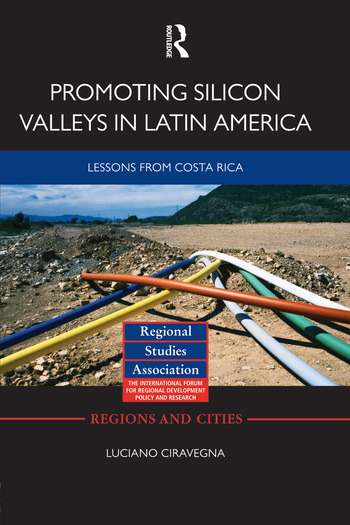 Promoting Silicon Valleys in Latin America Lessons from Costa Rica book cover
