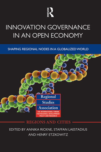 Innovation Governance in an Open Economy Shaping Regional Nodes in a Globalized World book cover
