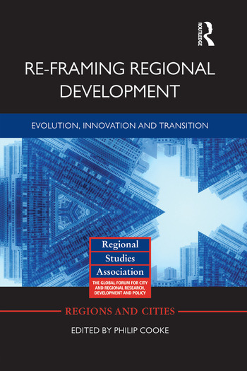Re-framing Regional Development Evolution, Innovation and Transition book cover