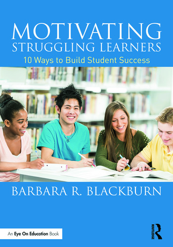 Motivating Struggling Learners 10 Ways to Build Student Success book cover