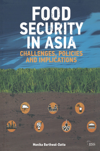 Food Security in Asia Challenges, Policies and Implications book cover
