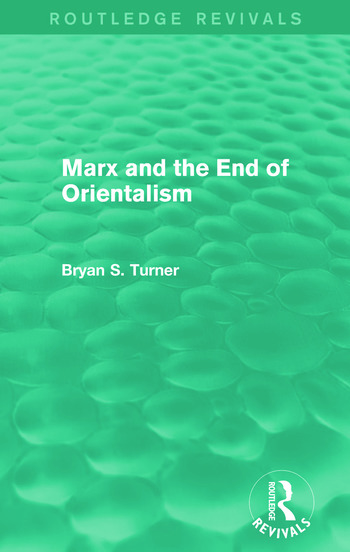 Marx and the End of Orientalism (Routledge Revivals) book cover