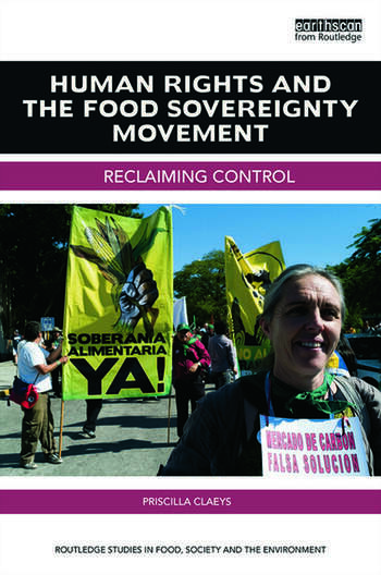Human Rights and the Food Sovereignty Movement Reclaiming control book cover