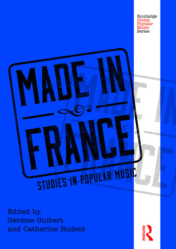 Made in France Studies in Popular Music book cover