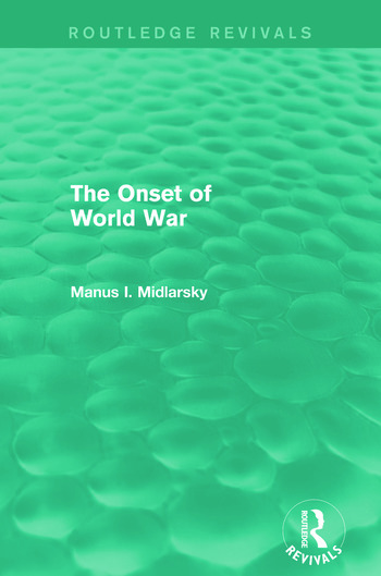 The Onset of World War (Routledge Revivals) book cover