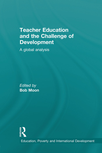 Teacher Education and the Challenge of Development A Global Analysis book cover