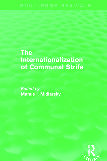 The Internationalization of Communal Strife (Routledge Revivals) book cover