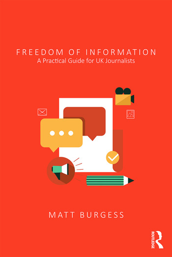 Freedom of Information A Practical Guide for UK Journalists book cover