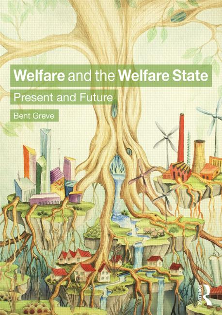 Welfare and the Welfare State Present and Future book cover