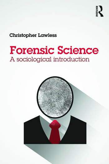 Forensic Science A sociological introduction book cover
